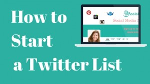 Twitter Lists: How to Create One and Why You Should