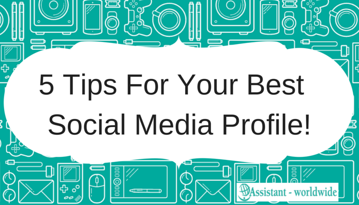 5 tips to make the best out of your social media profile1