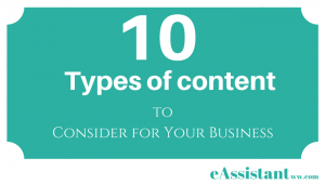 10 Types of Content to Consider for Your Business